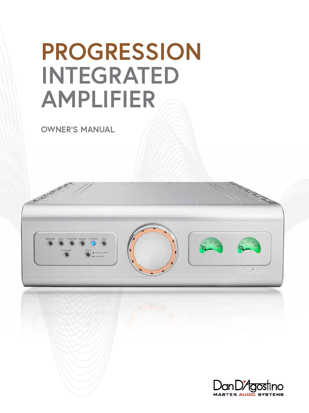 Dan D'Agostino Progression Integrated Amplifier Owner Manual - Norman Audio